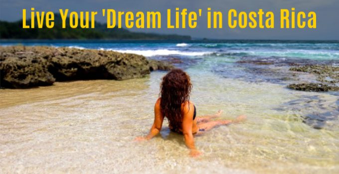 Live Your Dream Vacation In Costa Rica