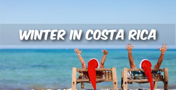 Winter In Costa Rica