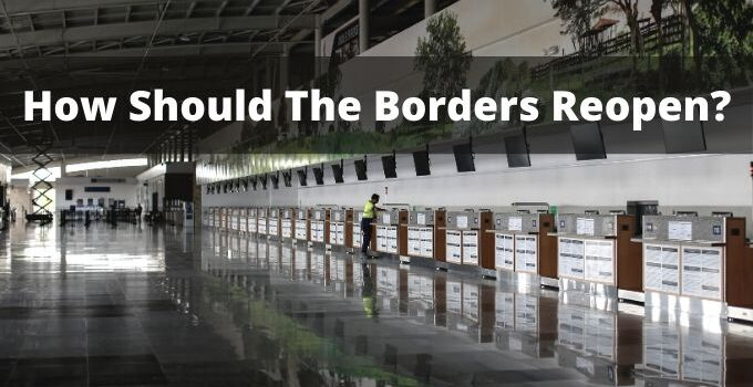 How Should The Borders Reopen?